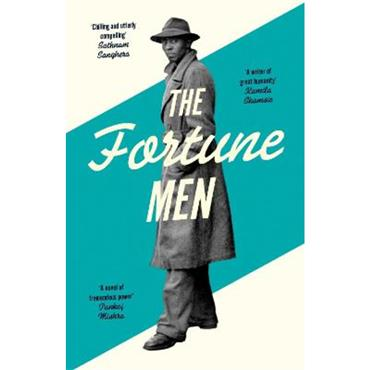 Nadifa Mohamed The Fortune Men: Longlisted for the Booker Prize 2021