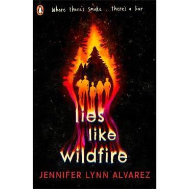 Jennifer Lynn Alvarez Lies Like Wildfire