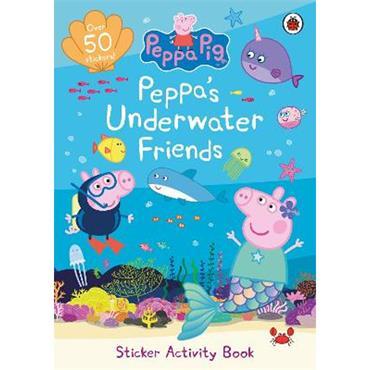 Peppa Pig Peppa Pig: Peppa's Underwater Friends: Sticker Activity Book