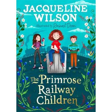 Jacqueline Wilson The Primrose Railway Children