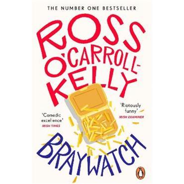 Ross O' Carroll - Kelly Braywatch