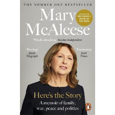 Mary Mc Aleese Here's the Story: A Memoir