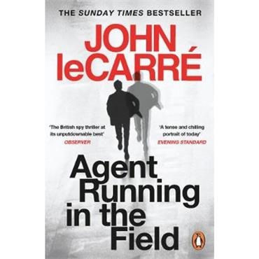 John le Carré Agent Running in the Field