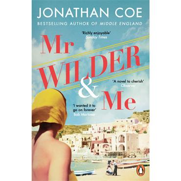 Jonathan Coe Mr Wilder and Me