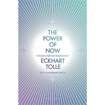 Eckhart Tolle The Power of Now: (20th Anniversary Edition)
