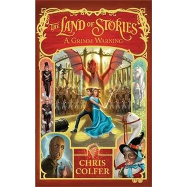 Chris Colfer The Land of Stories: A Grimm Warning: Book 3