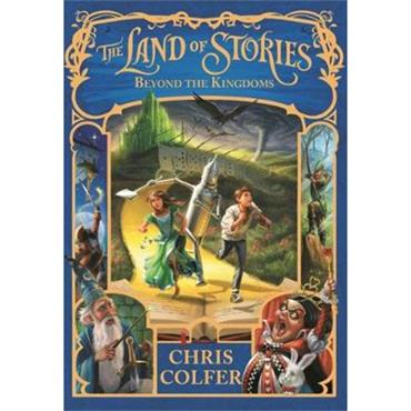 Chris Colfer The Land of Stories: Beyond the Kingdoms: Book 4