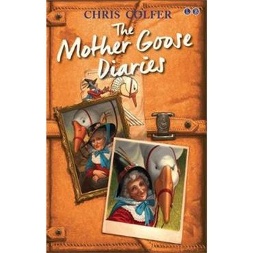 Chris Colfer The Mother Goose Diaries (Adventures from the Land of Stories)