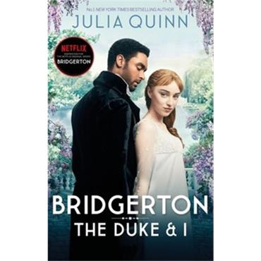 Julia Quinn THE DUKE AND I (BRIDGERTON 1)