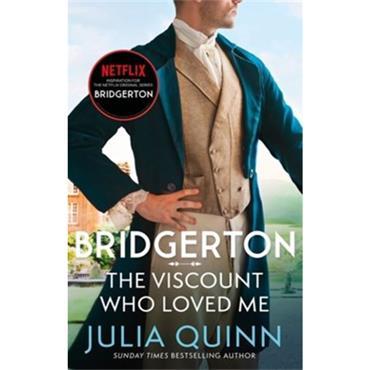 Julia Quinn THE VISCOUNT WHO LOVED ME (BRIDGERTON 2)