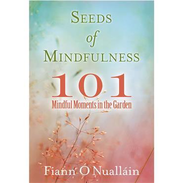 Fiann Ó Nualláin Seeds of Mindfulness