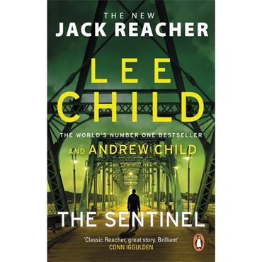 Lee Child The Sentinel (Jack Reacher 25)