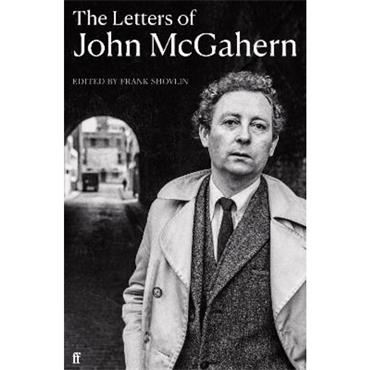 Frank Shovlin The Letters of John McGahern