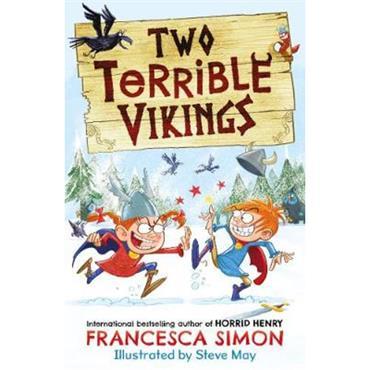 Francesca Simon Two Terrible Vikings