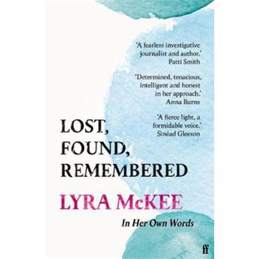 Lyra McKee Lost, Found, Remembered