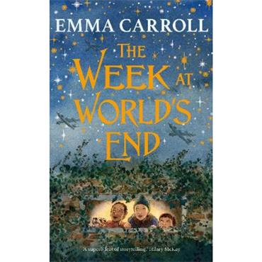 Emma Carroll The Week at World's End