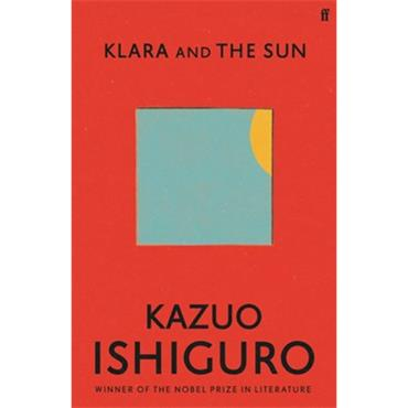 Kazuo Ishiguro Klara And The Sun