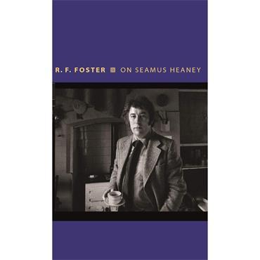 On Seamus Heaney - R.F. Foster
