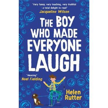 Helen Rutter The Boy Who Made Everyone Laugh