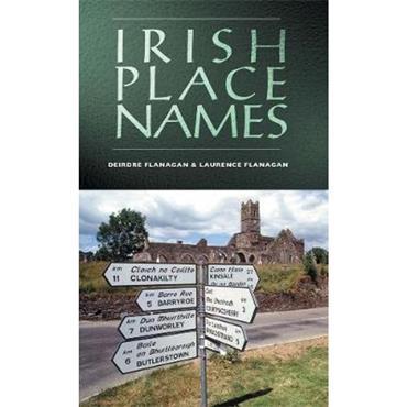 Deirdre & Laurence Flanagan Irish Place Names