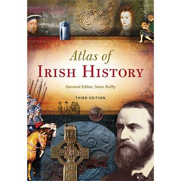Atlas of Irish History  - Sean Duffy