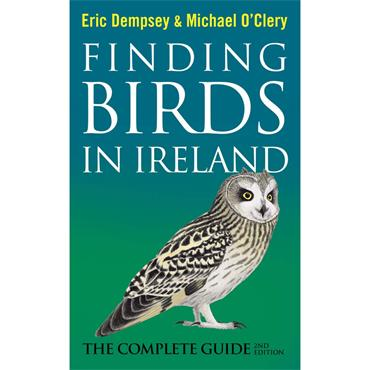 Eric Dempsey & Michael O'Clery Finding Birds in Ireland