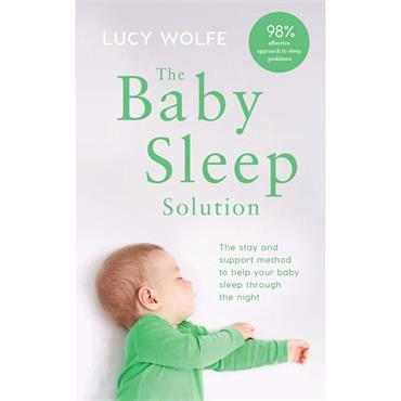 Lucy S. Wolfe The Baby Sleep Solution