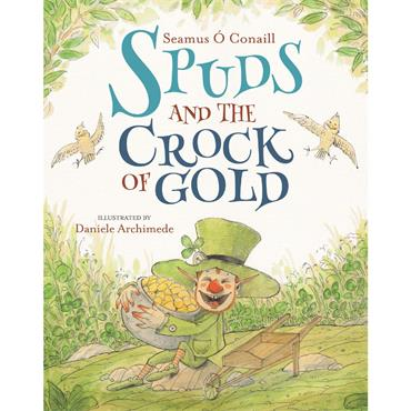 Seamus O' Conaill Spuds and the Crock of Gold