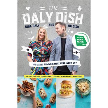 The Daly Dish: 100 Masso Slimming Meals for Every Day - Gina Daly & Mr Dish