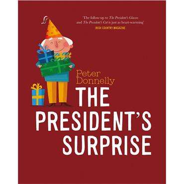 The President's Surprise - Peter Donnelly