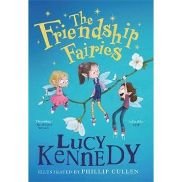 Lucy Kennedy The Friendship Fairies