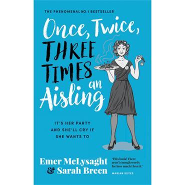 Emer McLysaght & Sarah Breen Once, Twice, Three Times an Aisling