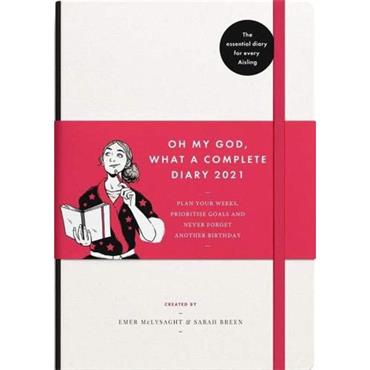 Oh My God, What a Complete Aisling Diary 2021  - Emer McLysaght & Sarah Breen