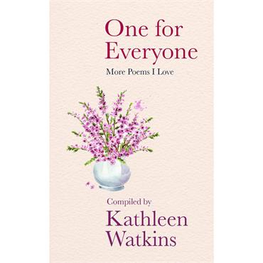 Kathleen Watkins One for Everyone: More Poems I Love