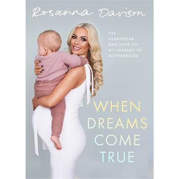 Rosanna Davison When Dreams Come True