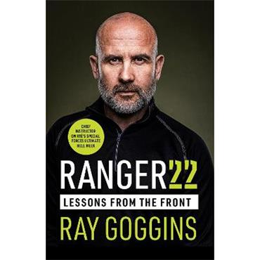 Ray Goggins Ranger 22: Lessons From the Front