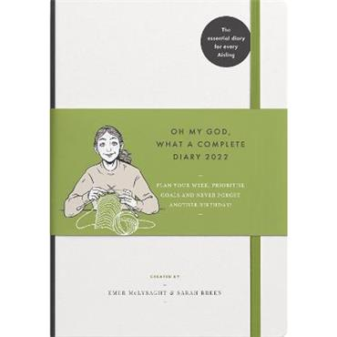 Emer McLysaght & Sarah Breen Oh My God, What a Complete Diary 2022