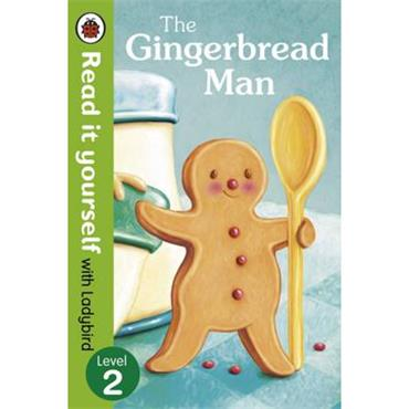Ladybird The Gingerbread Man - Read It Yourself with Ladybird: Level 2