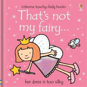 Fiona Watt & Rachel Wells That's not my fairy...