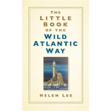 Helen Lee The Little Book of the Wild Atlantic Way