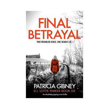 Final Betrayal - Patricia Gibney