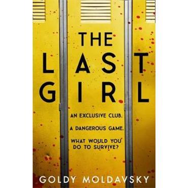 Goldy Moldavsky The Last Girl
