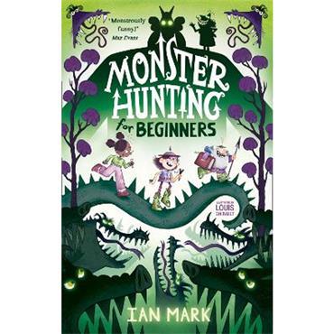 Ian Mark Monster Hunting For Beginners