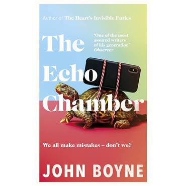 John Boyne The Echo Chamber
