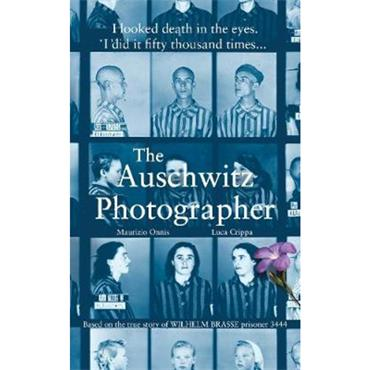 Maurizio Onnis & Luca Crippa The Auschwitz Photographer