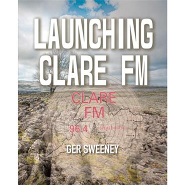 Launching Clare FM