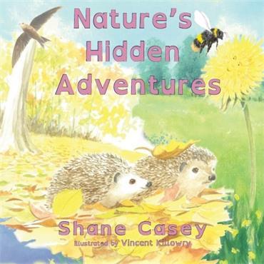 Shane Casey Nature's  Hidden Adventures