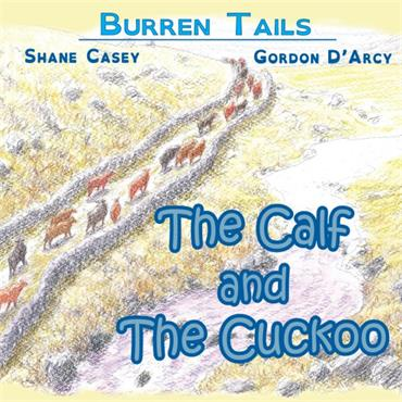 Shane Casey The Calf and the Cuckoo