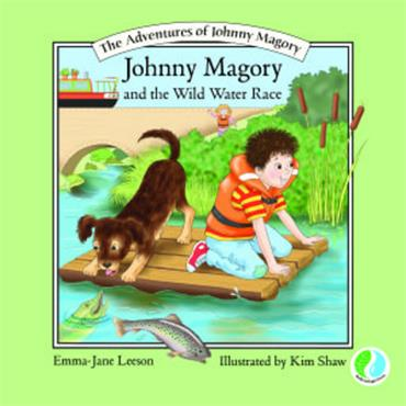Emma-Jane Leeson The Adventures of Johnny Magory - Johnny Magory and the Wild Water Race