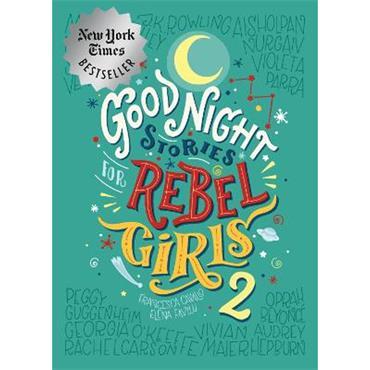 Elena Favilli Good Night Stories For Rebel Girls 2